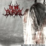Born of Suffering Lyrics In the Burial