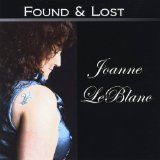 Found & Lost Lyrics Joanne Leblanc