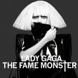 The Fame: Monster Lyrics Lady Gaga