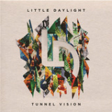 Tunnel Vision (EP) Lyrics Little Daylight