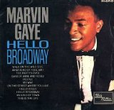 Hello Broadway Lyrics Marvin Gaye