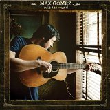 Rule The World Lyrics Max Gomez