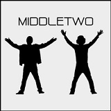 Middletwo Lyrics Middletwo