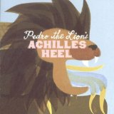 Achilles' Heel Lyrics Pedro The Lion