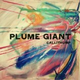 Callithump Lyrics Plume Giant