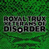 Veterans of Disorder Lyrics Royal Trux