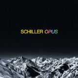 Opus Lyrics Schiller