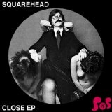 Close Lyrics Squarehead