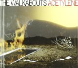 Acetylene Lyrics The Walkabouts