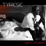 Open Invitation Lyrics TYRESE