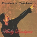 Revelations and Conundrums Lyrics Andy Lindquist