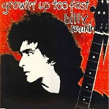 Growin' Up Too Fast Lyrics Billy Rankin