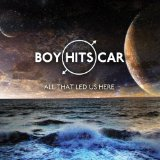 All That Led Us Here Lyrics Boy Hits Car