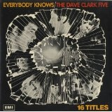 Everybody Knows Lyrics Dave Clark Five