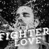Fighter for Love Lyrics Dave Kull