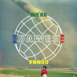 We're All Gonna Die Lyrics Dawes