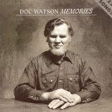 Memories Lyrics Doc Watson