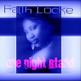 One Night Stand Lyrics Faith Locke
