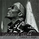 Black Magic Lyrics Jimmy Cliff