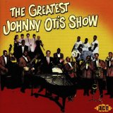 Miscellaneous Lyrics Johnny Otis Show