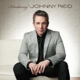 Introducing Johnny Reid Lyrics Johnny Reid