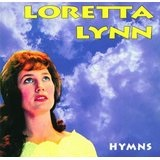 Hymns Lyrics Loretta Lynn