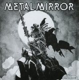 III Lyrics Metal Mirror