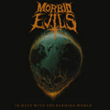 In Hate with the Burning World Lyrics Morbid Evils