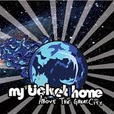 Above The Great City (EP) Lyrics My Ticket Home