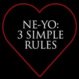 3 Simple Rules Lyrics Ne-Yo