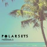 Parasols Lyrics Polarsets