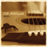 Angel Lyrics Tim McMillan