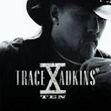 X Lyrics Trace Adkins