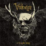 A Fragile King Lyrics Vallenfyre