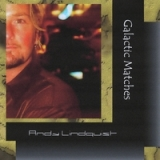 Galactic Matches Lyrics Andy Lindquist