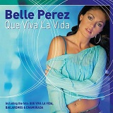 Que Viva La Vida Lyrics Belle Perez