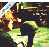 So Much More Lyrics Brett Dennen