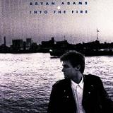 Into the Fire Lyrics Bryan Adams