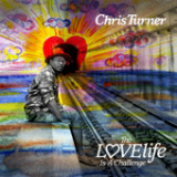 Lovelife Is a Challenge Lyrics Chris Turner