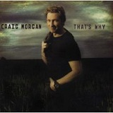 That's Why Lyrics Craig Morgan