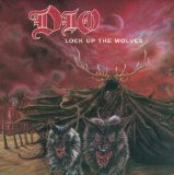 Lock Up The Wolves Lyrics Dio