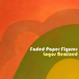 Logos Remixed (Single) Lyrics Faded Paper Figures