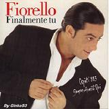 Finalmente Tu Lyrics Fiorello
