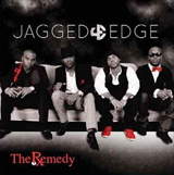 The Remedy Lyrics Jagged Edge