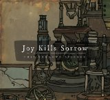 This Unknown Science Lyrics Joy Kills Sorrow