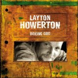 Layton Howerton Lyrics Layton Howerton