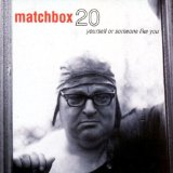 Yourself Or Someone Like You Lyrics Matchbox 20