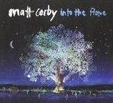 Into the Flame (EP) Lyrics Matt Corby