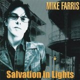 Salvation In Lights Lyrics Mike Farris