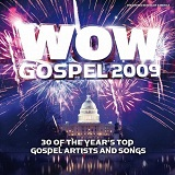 WOW Gospel 2009 Lyrics Rev. Timothy Wright & The New York Fellowship Mass Choir